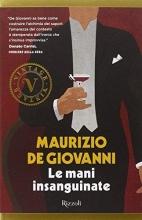 Maurizio De Giovanni Le mani insanguinate