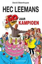 David Steenhuyse , Hec Leemans 50 jaar Kampioen
