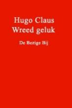Hugo  Claus Wreed geluk