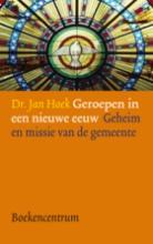 J. Hoek , Geroepen in een nieuwe eeuw
