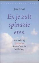 Jan Knol , En je zult spinazie eten