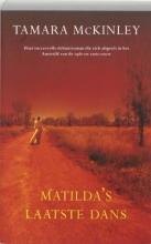 T.  McKinley Matilda`s laatste dans