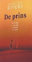 Francine Rivers , De Prins