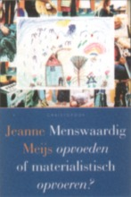 J. Meijs , Menswaardig opvoeden
