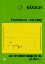 , Bosch de oscilloscoop in de prakrijk