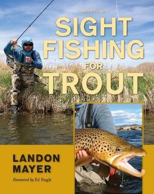 Landon Mayer,Sight Fishing for Trout