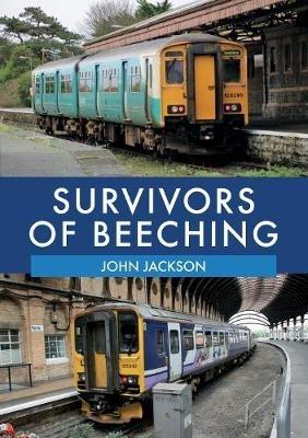 John Jackson,Survivors of Beeching