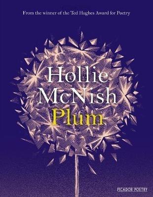 Hollie McNish,Plum