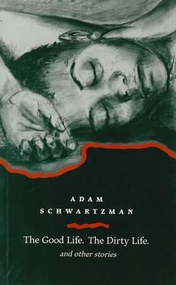 Adam Schwartzman,Good Life