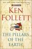 <b>, Ken  Follett</b>,Pillars of the Earth, The