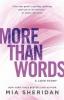 Mia Sheridan, More Than Words