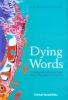 Nicholas Evans, Dying Words