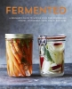Charlotte Pike, Fermented: A beginner`s guide to making your own sourdough,