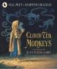 Peet, Mal, Cloud Tea Monkeys