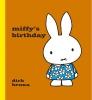 Bruna, Dick, Miffy`s Birthday