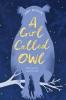 A. Wilson, Girl Called Owl