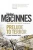 MacInnes, Helen, Prelude to Terror