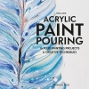 Tanja Jung, Acrylic Paint Pouring