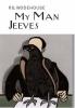 Wodehouse, P.G., My Man Jeeves