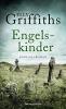 Griffiths, Elly,   Handels, Tanja, Engelskinder