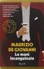<b>Maurizio De Giovanni</b>,Le mani insanguinate