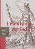 <b>Douwe Kooistra (red.)</b>,Frieslands verleden
