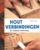 <b>Terrie Noll</b>,Houtverbindingen