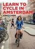 Chen Xing, Learn to Cycle in Amsterdam