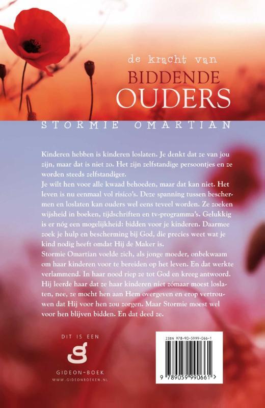 Stormie Omartian,De kracht van biddende ouders