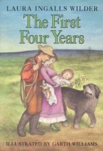 Wilder, Laura Ingalls The First Four Years