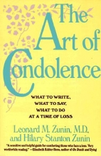 Zunin, Leonard M., M.d.,   Zunin, Hilary Stanton The Art of Condolence