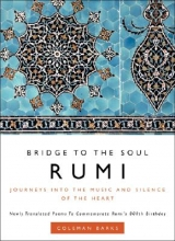 Coleman Barks Rumi: Bridge to the Soul