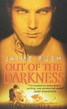 Rush, Jaime Out of the Darkness
