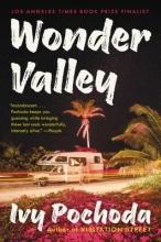 Pochoda, Ivy Wonder Valley