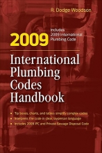 Woodson, R. Dodge 2009 International Plumbing Codes Handbook