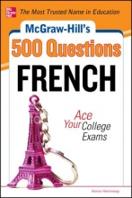 Heminway, Annie McGraw-Hill`s 500 French Questions