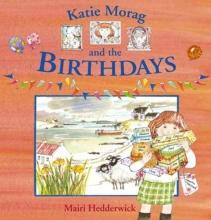 Hedderwick, Mairi Katie Morag And The Birthdays