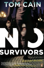 Cain, Tom No Survivors