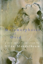 Mandelbaum, Allen The Metamorphoses of Ovid