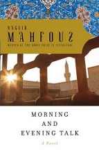 Mahfouz, Naguib Morning and Evening Talk