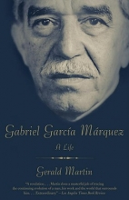 Martin, Gerald Gabriel Garcia Marquez