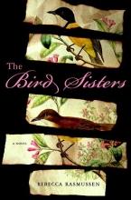 Rasmussen, Rebecca The Bird Sisters