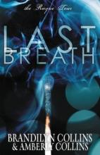 Collins, Brandilyn,   Collins, Amberly Last Breath