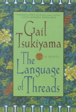 Tsukiyama, Gail The Language of Threads