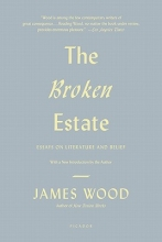 Wood, James The Broken Estate