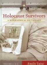 Emily Taitz Holocaust Survivors [2 volumes]