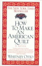 Otto, Whitney How to Make an American Quilt
