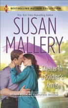 Mallery, Susan Shelter in a Soldier`s Arms