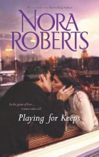 Roberts, Nora Playing for Keeps