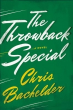 Bachelder, Chris The Throwback Special
